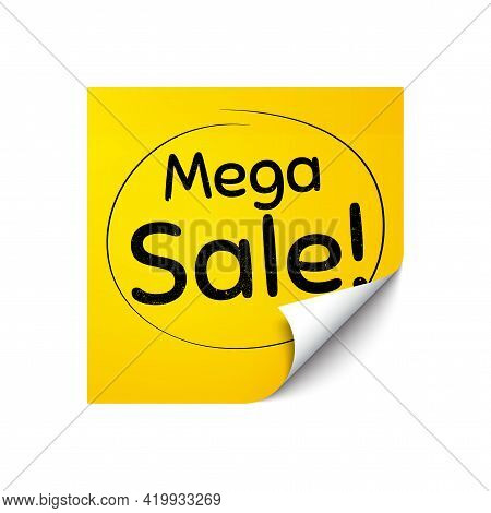 Mega Sale. Sticker Note With Offer Message. Special Offer Price Sign. Advertising Discounts Symbol.