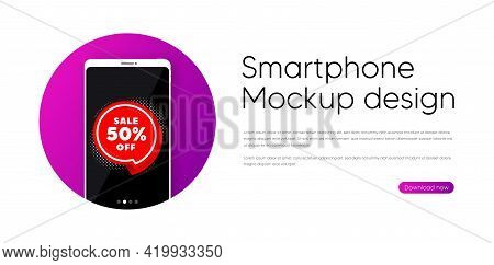 Sale 50 Percent Off Sticker. Phone Vector Mockup Banner. Discount Banner Shape. Coupon Bubble Icon.