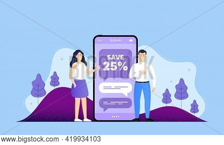 Save 25 Percent Off. Phone Online Chatting Banner. Sale Discount Offer Price Sign. Special Offer Sym