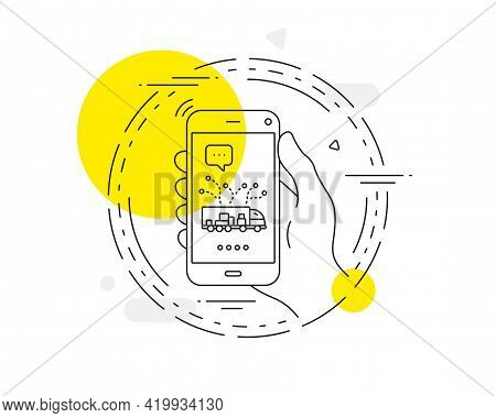 Truck Transport Line Icon. Mobile Phone Vector Button. Transportation Vehicle Sign. Delivery Logisti