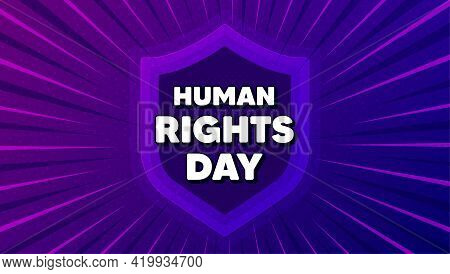 Human Rights Day Message. Protect Shield Background. Celebrate A Civil Day. International Society Fr