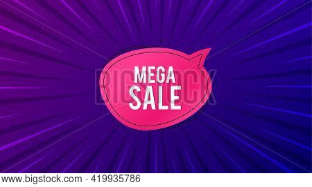 Mega Sale Bubble Banner. Purple Background With Offer Message. Discount Sticker Shape. Coupon Chat I