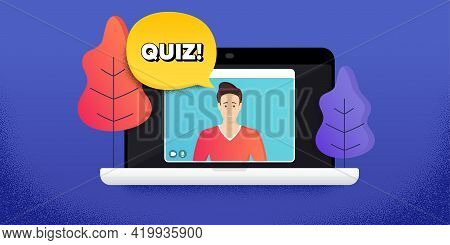 Quiz Symbol. Video Call Conference. Remote Work Banner. Answer Question Sign. Examination Test. Onli
