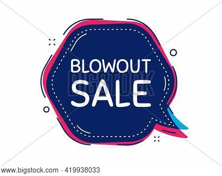 Blowout Sale. Thought Bubble Vector Banner. Special Offer Price Sign. Advertising Discounts Symbol.