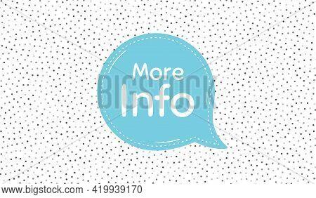 More Info Symbol. Blue Speech Bubble On Polka Dot Pattern. Navigation Sign. Read Description. Dialog