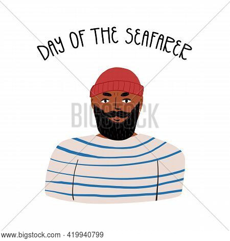 World Fisheries Day Lettering Greeting Card. A Bearded Seaman In Beanie Hat And Blue And White Strip