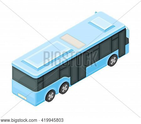 Blue Bus Or Omnibus As Road Vehicle And Urban Transport For Carrying Passengers Isometric Vector Ill