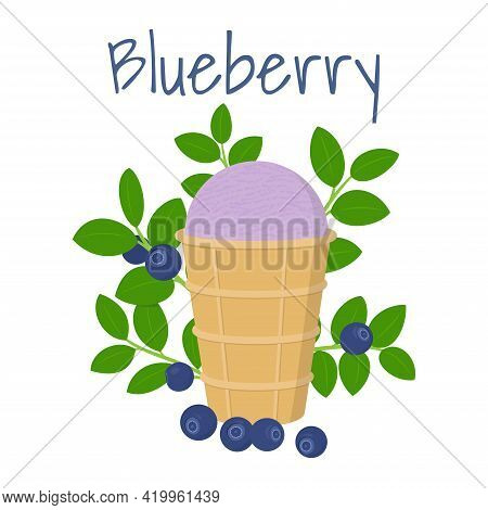 Cute Tasty Blueberry Ice Cream In Waffle Cup With Blueberry Leaves And Berries. Isolated On White. V