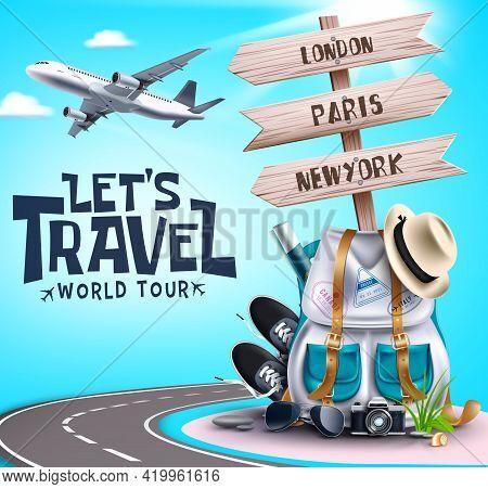 Let's Travel World Tour Vector Design. Let's Travel World Tour Text With Travelling Elements Like Ba