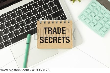 Handwriting Text Writing Trade Secret. Concept Meaning Confidential Information About A Product Inte
