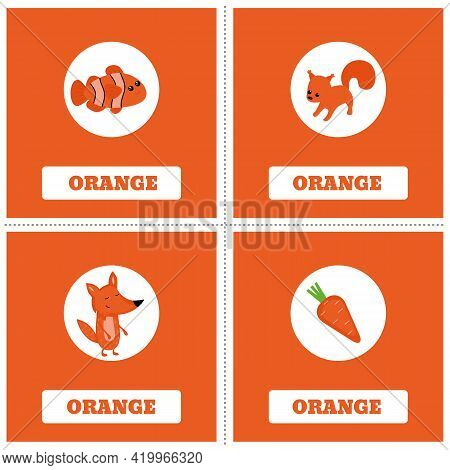 Cards For Learning Colors. Orange Color. Education Set. Illustration Of Primary Colors.
