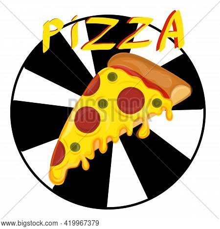 Slice Of Pizza. Cartoon Pizza With Dripping Cheese. Vector Illustration.