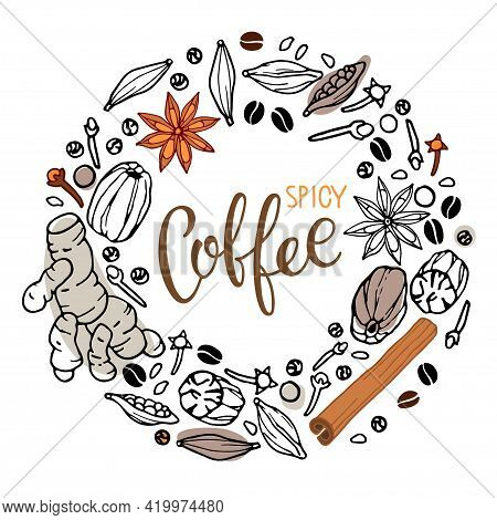 Coffee Ingredients Wreath. Hand Drawn Set Of Different For Coffee. Doodle Outline Vector With Letter