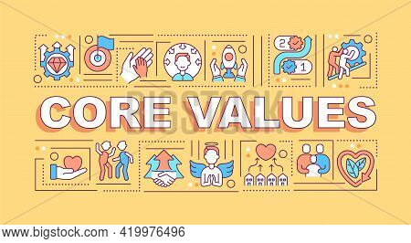 Core Values Word Concepts Banner. Highest Priorities. Fundamental Beliefs. Infographics With Linear