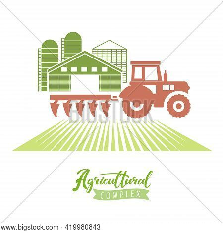 Illustration Of An Agricultural Complex With A Silhouette Of A Tractor In A Field And Agricultural B