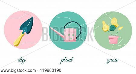 Dig, Plant And Grow Banner. Infographic Elements.round Hand Drawn Highlights For Social Media.garden