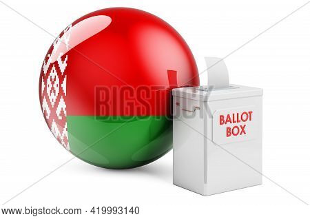 Ballot Box With Belarusian Flag. Election In Belarus. 3d Rendering Isolated On White Background