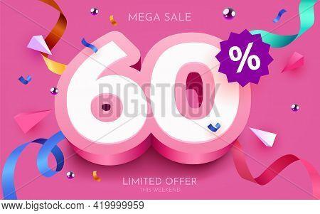 60 Percent Off. Discount Creative Composition. 3d Mega Sale Symbol With Decorative Objects. Sale Ban