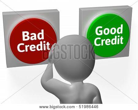 Bad Good Credit Shows Debt Or Loan