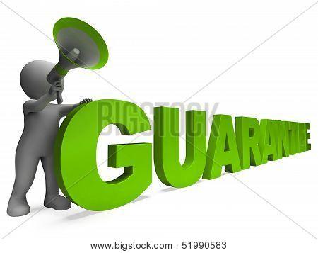 Guarantee Character Shows Warrantee Guaranteed Or Guarantees