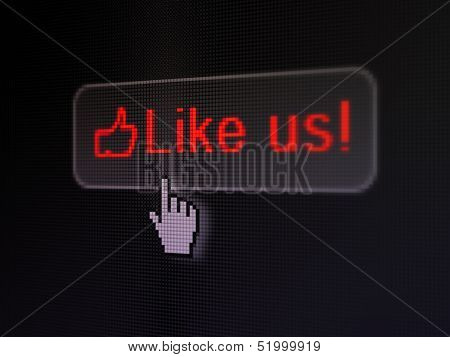 Social network concept: Like us! and Like on digital button back