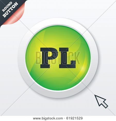 Polish language sign icon. PL translation symbol. Green shiny button. Modern UI website button with mouse cursor pointer. Vector poster