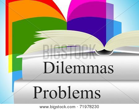 Problems Dilemmas Means Tight Spot And Difficulty