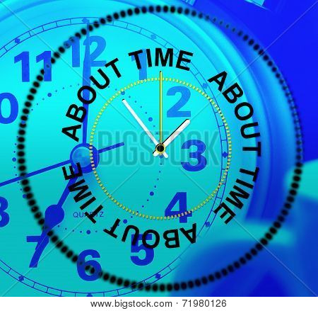 About Time Represents Too Slow And Late