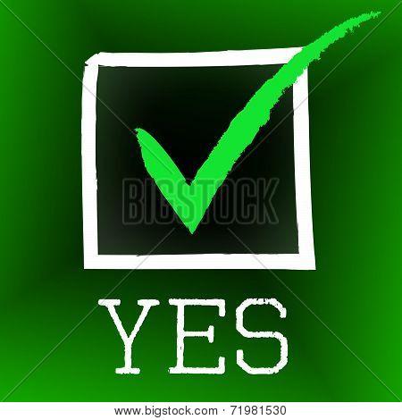 Yes Tick Indicates O.k. Ok And Mark