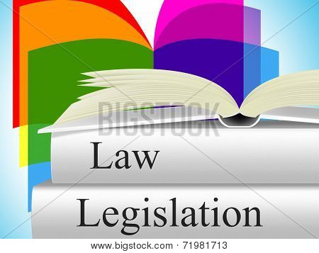 Legislation Law Represents Legality Crime And Juridical