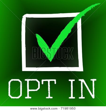 Opt In Represents Tick Symbol And Checked