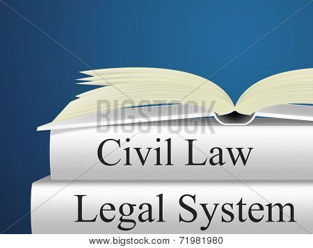 Civil Law Means Attorney Judicial And Legal