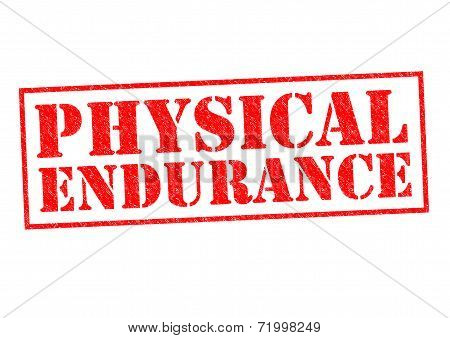 Physical Endurance