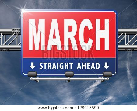 March to next month of the year early spring event calendar, road sign billboard.