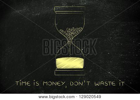 Coins Melting To Sand Into An Hourglass, Time Is Money Don't Waste It