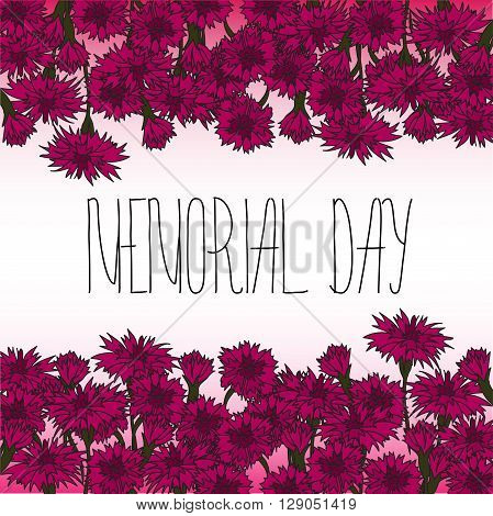 Memorial day card with Memorial day card with hand lettering and red carnation flowers. Text - Memorial Day. Frame for Memorial Day design.
