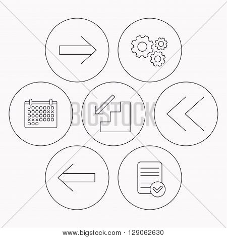 Arrows icons. Downstairs, next and back linear signs. Next, back arrows flat line icons. Check file, calendar and cogwheel icons. Vector