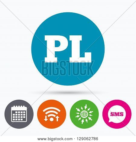 Wifi, Sms and calendar icons. Polish language sign icon. PL translation symbol. Go to web globe.