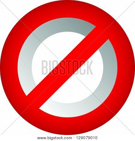 Prohibition, Restriction Sign. Red No Entry, Do Not Enter Sign(s)