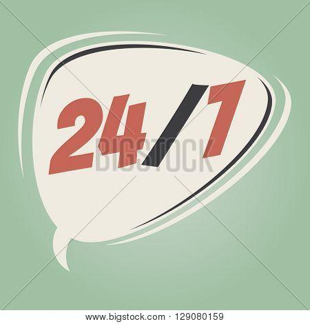 24/7 retro speech bubble