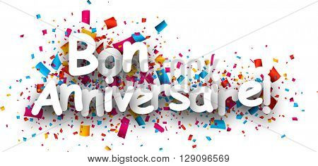Happy birthday paper background with color confetti, French. Vector illustration.