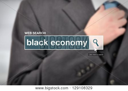 Black economy - web search bar glossary term on internet