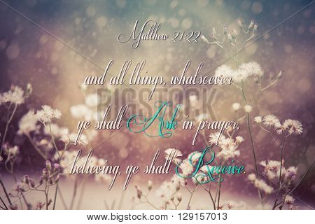 Matthew 21:22 bible verse on flora background