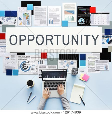 Opportunity Business Career Corporate Finance Concept