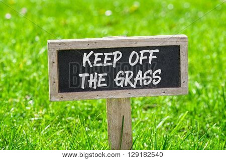 Sign On A Green Lawn - Keep Off The Grass