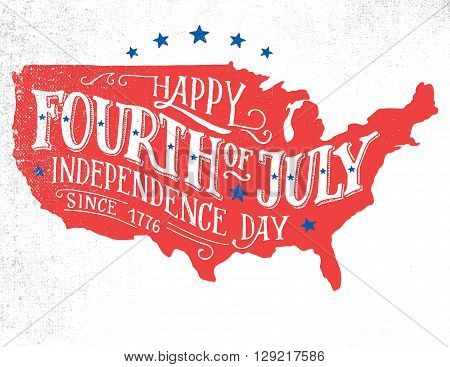 Happy Fourth of July. Independence day of the United States 4th of July. Happy Birthday America. Hand-lettering greeting card on textured sketch of silhouette US map. Vintage typography illustration