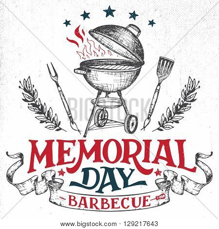 Memorial Day barbecue holiday greeting card. Hand-lettering cookout BBQ party invitation. Sketch of barbecue charcoal kettle grill with tools. Vintage typography illustration isolated on white