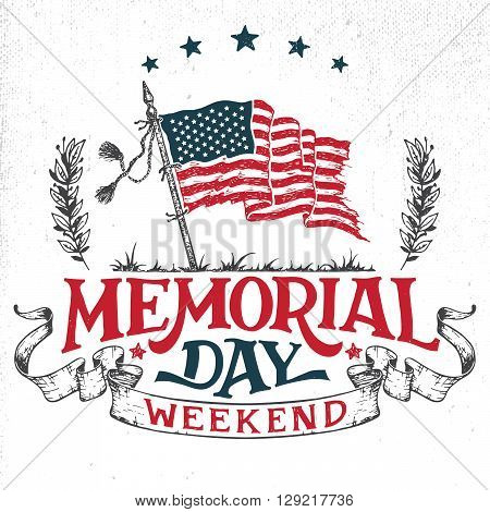 Memorial Day weekend greeting card. Hand-lettering party invitation. Sketch of american patriotic flag and ribbon. Vintage typography illustration isolated on white background
