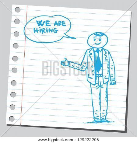Businessman speaking we are hiring  phrase