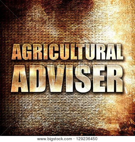 agricultural adviser, rust writing on a grunge background